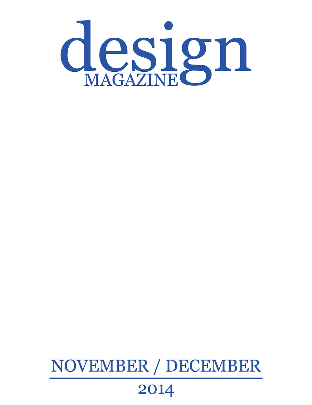 Design Magazine, Destaque