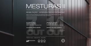 Mesturas II: Encontros Internacionais de Arquitectura Galiza-Portugal, Portugal2016