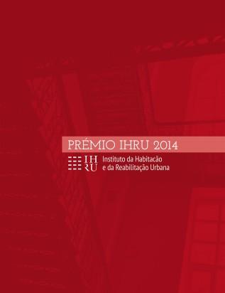 Publicação: Catálogo Prémio IHRU2014