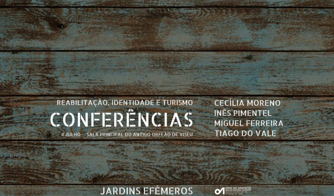 Conferência: Jardins Efémeros