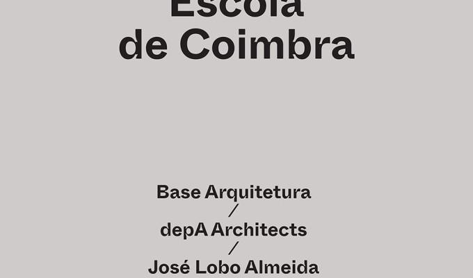 Encontros de Arquitectura II, Escola deCoimbra